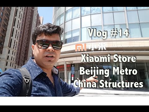 Vlog #14 Beijing City, Airport, Cathy, Locating Xiaomi Store and More | Gadgets To Use