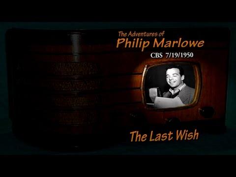 "Philip Marlowe ""The Last Wish"" CBS 7/19/50 Old Time Radio Noir Crime Drama"