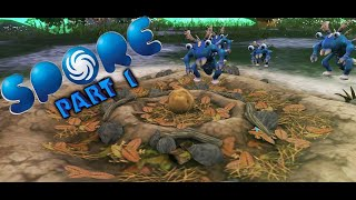 Spore Galactic Adventure Gameplay | Part 1 | Let The Adventure Begin