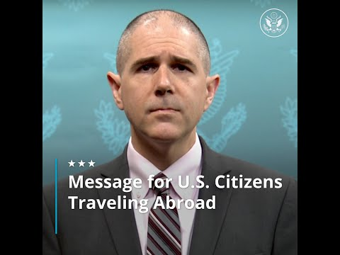 Message For U.S. Citizens Traveling Abroad