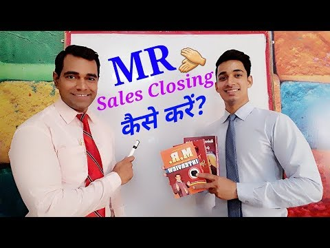 How to make sales closing video : MR role in closing : Medical Representative interview