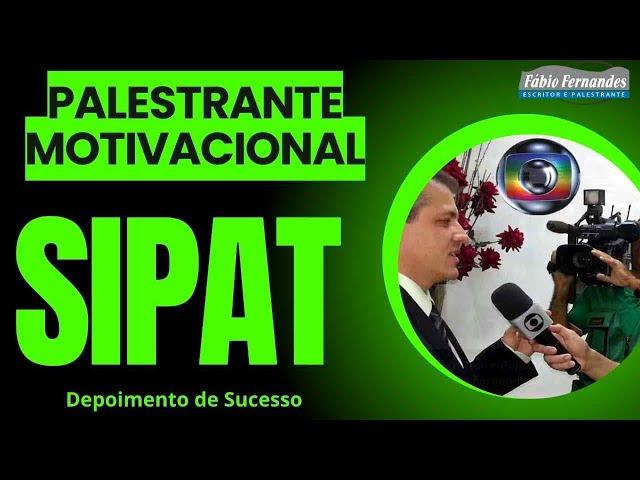 Palestra Sipat | Palestrante Fabio Fernandes | Fibria