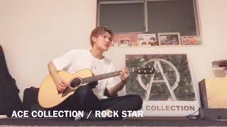 ROCK STAR / ACE COLLECTION(弾き語り)