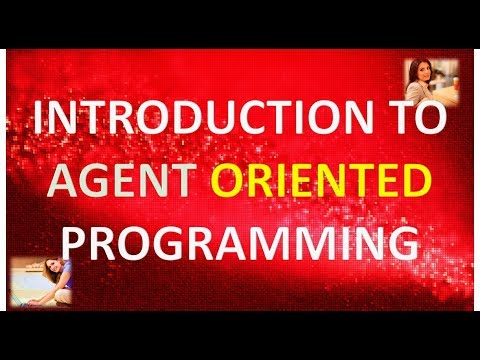 INTRODUCTION TO AGENT ORIENTED PROGRAMMING