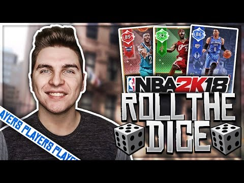 NBA 2K18 ROLL THE DICE OF NBA PLAYERS!