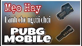 PUBG MOBILE | Mẹo hay dành cho người chơi PUBG Mobile