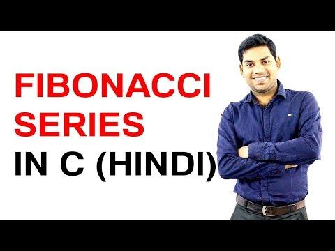 Fibonacci Series in C (HINDI/URDU)