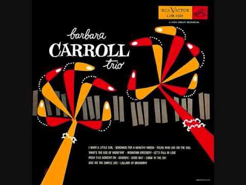 Barbara Carroll Trio (1953)  Full vinyl LP