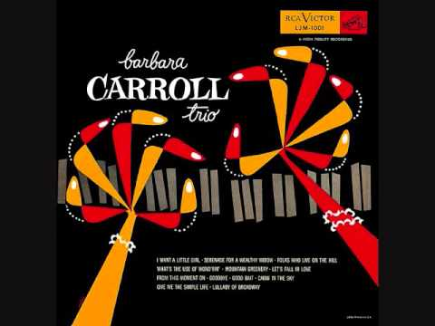 Barbara Carroll Trio 1953  Full vinyl LP
