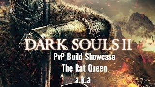 Dark Souls 2 PvP build showcase - The Rat Queen ( dex/poison pvp )