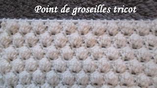 TUTO POINT DE GROSEILLES TRICOT stitch knitting PUNTO TEJIDO DOS AGUJAS