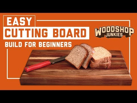 Beginners first woodworking projects - Hardwood cutting board - Easy!