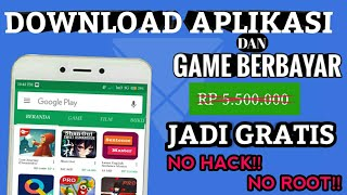 Cara Download Aplikasi Berbayar di Play Store Secara GRATIS