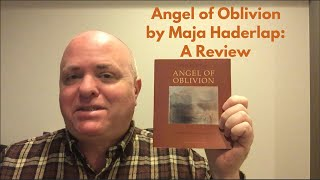 Angel of Oblivion by Maja Haderlap: A Review