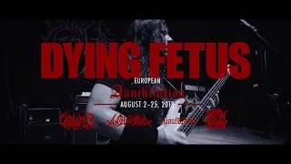 DYING FETUS European Tour 2018