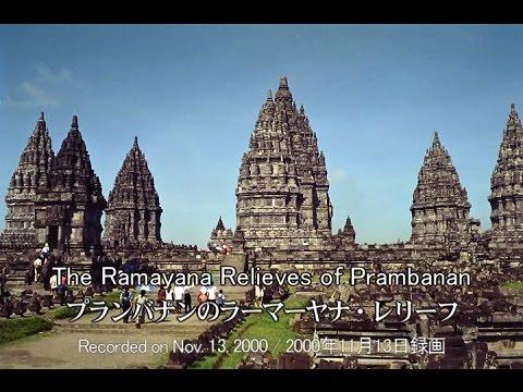 Tahun 2000 : The Ramayana Relieves of Prambanan, Indonesia