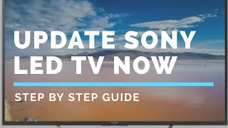 How to update  Sony bravia led TV software automatically