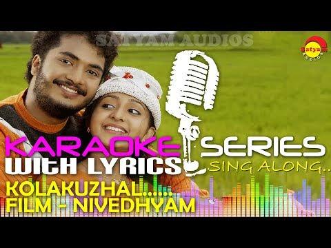Kolakuzhal Vili | Karaoke Series | Track With Lyrics | Film Nivedyam