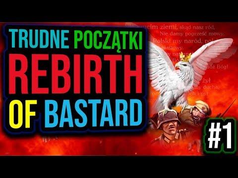 Rebirth of Bastard - Polska | Hearts of Iron IV #1