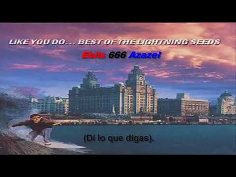 The Lightning Seeds — Say what you say (subtitulada). mp3
