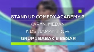Video Stand Up Comedy Academy 3 : Karyn, Medan - Kids Jaman Now download MP3, 3GP, MP4, WEBM, AVI, FLV Oktober 2018