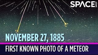 OTD in Space - Nov. 27: 1st Photo of a Meteor