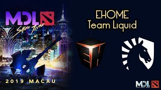 EHOME vs Team Liquid | MDL Macau 2019