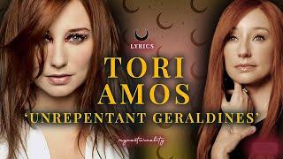 Tori Amos  ''Unrepentant Geraldines'' | Lyrics