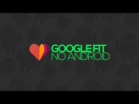 Como funciona o Google Fit no Android