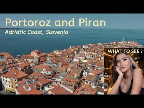 WHAT TO SEE in Portoroz and Piran, Adriatic Coast, Slovenia