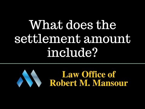 Newhall CA Accident Lawyer Discusses What a Settlement Includes