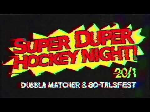Super Duper Hockey Night i Gavlerinken 20/1 2018