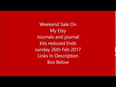 Weekend sale journas & journal kits Etsy Ends sunday 26th Feb