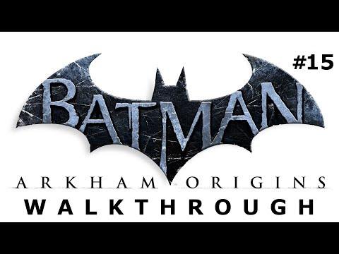 Batman: Arkham Origins Walkthrough Part 15