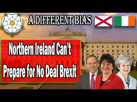 Northern Ireland Can't Prepare for No Deal Brexit