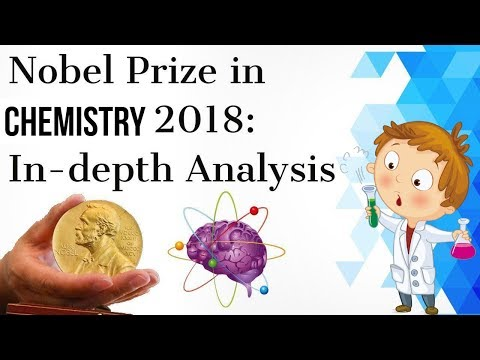 The Nobel Prize for Chemistry 2018 तकनीकी विश्लेषण Explained in simple language by an expert