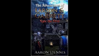 Reading from the Adventures of Larson and Garrett 1