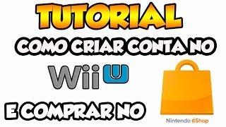 Tutorial [Wii U] -  Como criar conta e comprar no Nintendo Eshop