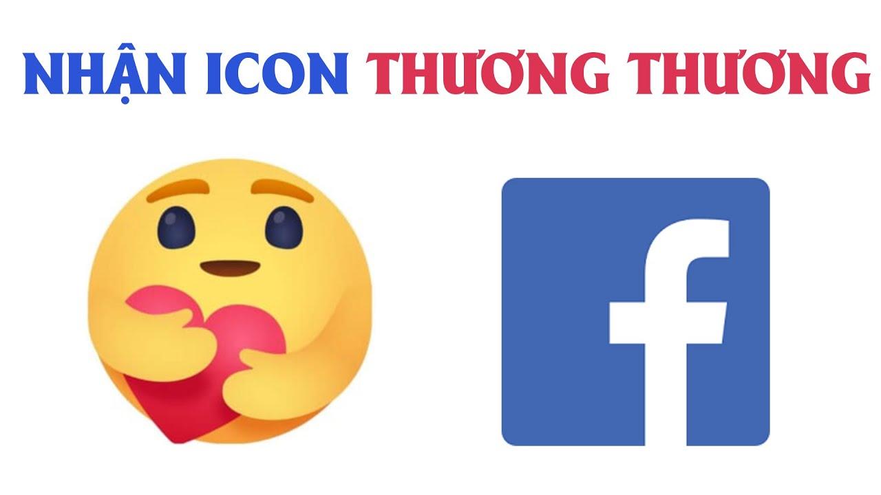 Nhận Biểu Tượng Mới Nhất (Icon Thương Thương) Facebook Dễ Dàng