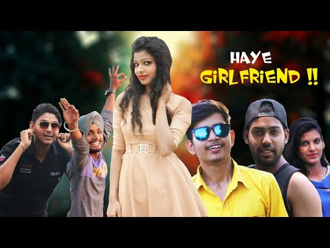 HAYE GIRLFRIEND !! || New Hindi Comedy Short Movie 2018 || Russty Kaur || Kamz Kreationz