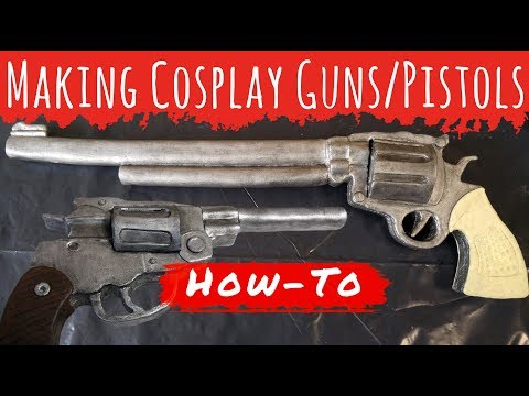 How To Make Cosplay Guns and Pistols (Lara Croft/Tomb Raider Pistol & Wynonna Earp Peacemaker)