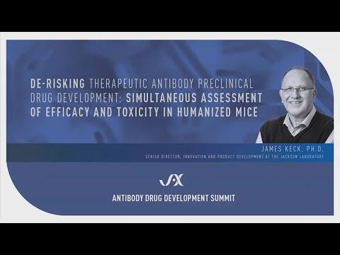 JAX Antibody Development Summit - James Keck