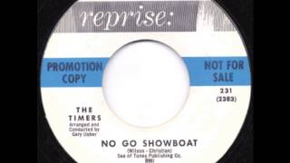 No Go Showboat - The Timers