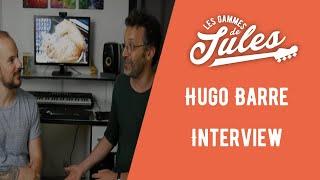 Interview Hugo Barré pour son nouvel album Chroniques/Anachroniques - Jules Brosset