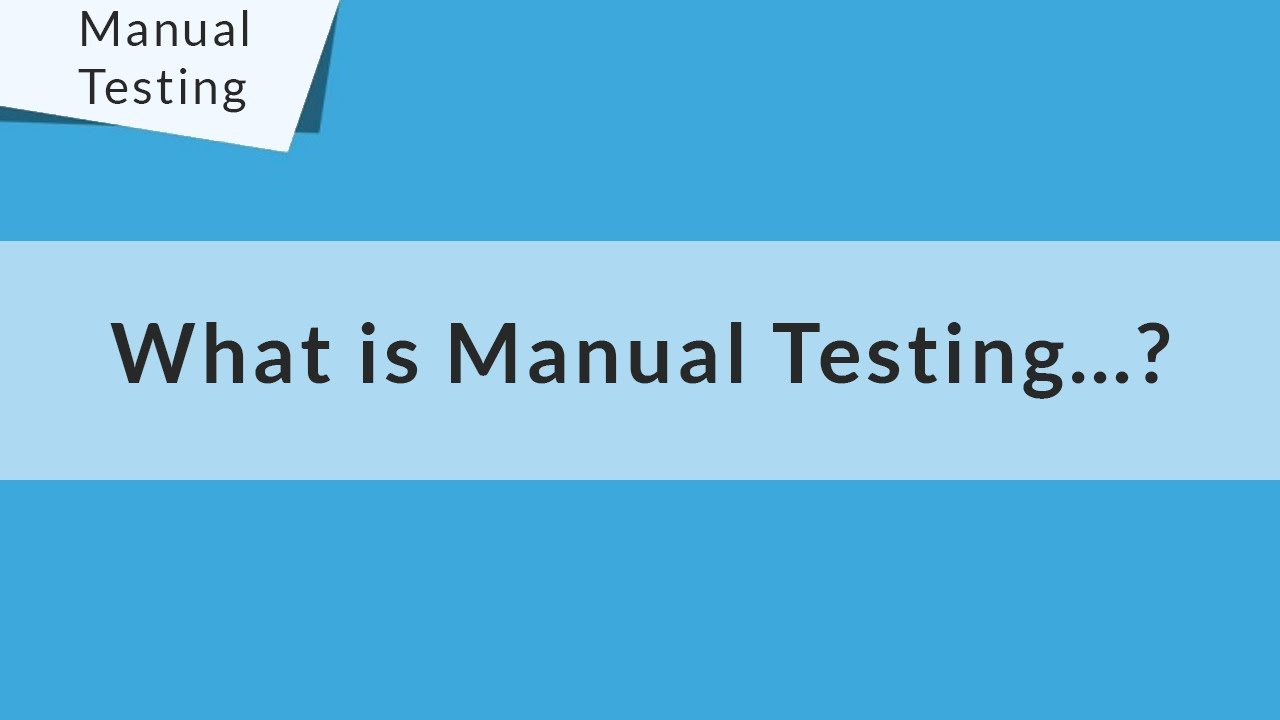 Manual testing tutorial for beginners what is manual testing manual testing tutorial for beginners what is manual testing 04 baditri Gallery