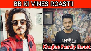 BB KI VINES & KHUJLEE FAMILY ROAST😮😮