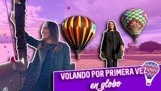 Mi primera vez volando en globo // Visitando León // Paola Zurita