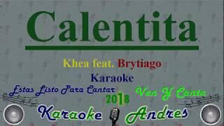 Khea ft. Brytiago - Calentita 🔥 Karaoke