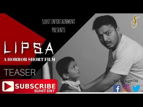 LIPSA | HORROR SHORT FILM | TEASER | SUHIT ENT