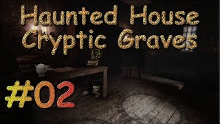 Haunted House: Cryptic Graves - E02 - Stalker Much? - Gameplay Walkthrough